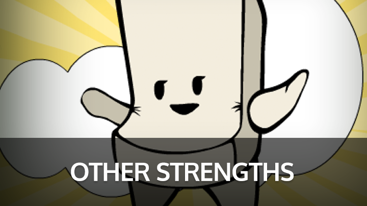 Other Strengths